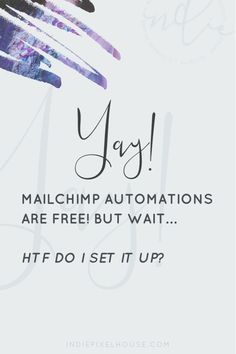 """Yes, you read that right! MailChimp automations are now free, even on the Free forever plan! I get that some of you may be thinking, """"so what?"""" While others are busting at the seams, �Let me at it�! Well today I�ve got good news for both parties - the"""