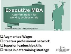 Benefits of an Executive MBA course that makes it the primary choice for the working professional.
