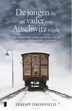 De jongen die zijn vader naar Auschwitz volgde Amsterdam, Thrillers, World War Ii, No Time For Me, Books Online, I Movie, Book Worms, Books To Read, Film