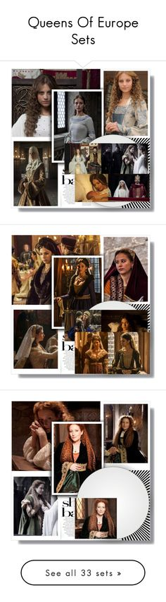 """Queens Of Europe Sets"" by historynerd14 ❤ liked on Polyvore featuring art, history, isabel, isabellaofcastile, margaretofaustria, elizabethI, TheHollowCrown, isabellaofvalois, margaretofanjou and catherineofvalois"