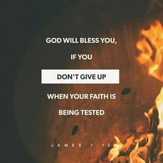 Blessed (happy, to be envied) is the man who is patient under trial and stands up under temptation, for when he has stood the test and been approved, he will receive [the victor's] crown of life which God has promised to those who love Him. James 1:12 AMP