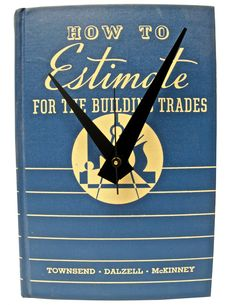 How to Estimate for the Building Trades $30 // vintage book clock