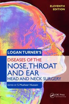 Logan Turner's Diseases of the Nose, Throat and Ear: Head and Neck Surgery, 11th Edition, 11th Edition (Paperback) - Routledge