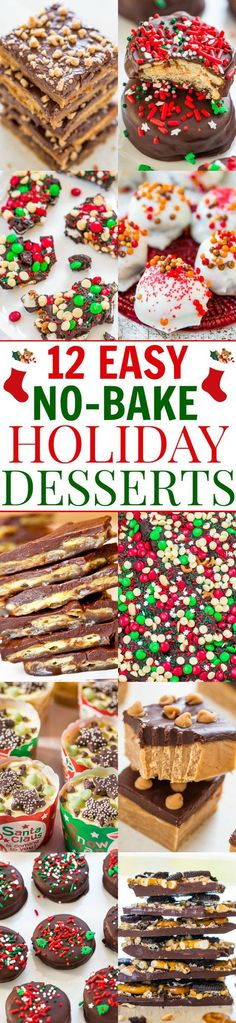 12 Easy No-Bake Holiday Desserts – No time to bake? Here are 12 FAST and EASY no-bake recipes! Whether you want chocolate, peanut butter, cheesecake, bark, or truffles, these recipes have you covered!!