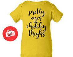 Pretty Eyes Chubby Thighs Onesie. Baby Clothes. Funny Kids Shirts. #shirts #tshirts #tees #custom #slimfit #tanktops #fashion #colourful