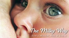 The Milky Way: Every Mother Has a Story - Film Trailer and movie review - #tbbn blog