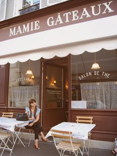 Mamie Gâteaux, Rue du Cherche Midi, Paris.   This is a wonderful street for boutique shopping and then stop in for tea at Chez Mamie Gateaux.