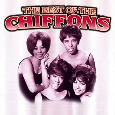 """The Chiffons  """"He's So Fine"""""""