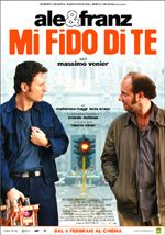 Mi fido di te (2006) - Massimo Venier.  (Italia).