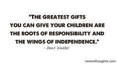 The Greatest Gift For Your Children #quotes #inspirational