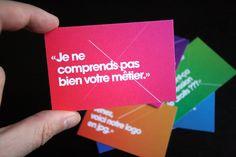 La série de cartes de visite à message du concepteur-designer graphique Julien Trédan-Turini.