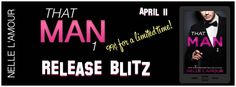 Sammy's Book Obsession: Release Blitz: That Man by Nelle L'Amour