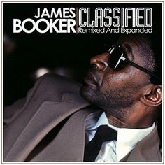 James Booker - James Booker: Classified Remixed & Expanded
