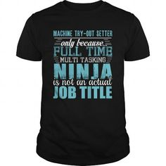 Awesome Tee  MACHINE TRY-OUT SETTER Ninja T-shirt T shirts