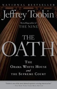 The Oath by Jeffrey Toobin, Click to Start Reading eBook, From the prizewinning author of The Nine, a gripping insider's account of the momentous ideological w