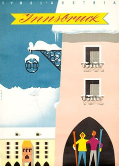 Innsbruck vintage travel poster, ca. Vintage Ski Posters, Cool Posters, Vintage Advertisements, Vintage Ads, Poster Ads, Poster Prints, Travel Ads, Travel Photos, Innsbruck
