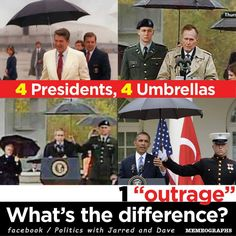 """""""To be fair, though, none of the other presidents who had US Marines hold umbrellas for them were black."""" ~Ed Brayton. Image by Politics with Jarred and Dave.  Posted on the Being Liberal fan page."""