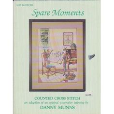 Spare Moments in counted cross stitch [Pamphlet]  Munns (Author)