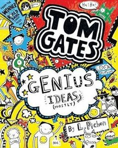 Tom Gates - Genius Ideas (Mostly) by Liz Pichon was the winner of Best Story in the 2013 Blue Peter Book Awards Books For Boys, I Love Books, New Books, Childrens Books, Good Books, Books 2016, Roald Dahl, Tom Gates, Blue Peter