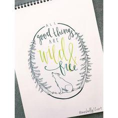 all good things are wild & free // ig: @meshellg12art // pinterest: @meshellg12