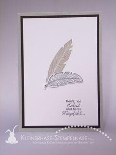 Stampin Up Four Feathers Perfekte Pärchen Workshop Bernau bei Berlin Trauer 01 Feather Cards, Paper Feathers, Karten Diy, Masculine Cards, Sympathy Cards, Creative Cards, Greeting Cards Handmade, Diy Cards, Scrapbook Cards