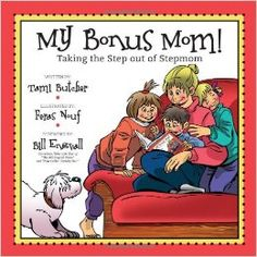 "Wonderful book on teaching kids about their ""Bonus Mom"" taking the ""Step"" out of mom :).  This book does a wonderful job in walking kids through parents divorcing, daddy having a girlfriend, daddy marrying his girlfriend and kids having a bonus mom."