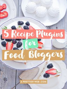 5 Recipe Plugins For Food Bloggers