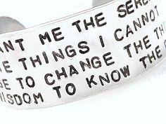 Stamped Serenity Prayer Custom Silver Metal Thick Cuff Bracelet. $16.95, via Etsy.