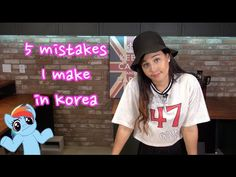 5 Mistakes I've Made In Korea