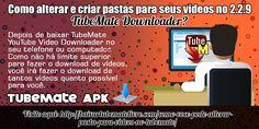 Depois de baixar TubeMate YouTube Video Downloader no seu telefone ou computador. Como não há limite superior para fazer o download de vídeos, você irá fazer o