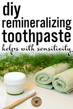 DIY natural toothpaste recipe that is remineralizing and whitening with baking soda that is all natural. How to make toothpaste for healthy teeth. Tastes great and kids love it! #bathandbody