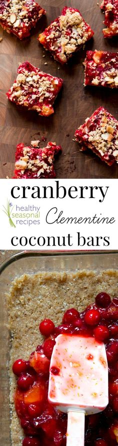 A healthy coconut clementine and cranberry fruit bar recipe for a cookie or snack. Great to serve during the holidays, Christmas and for Thanksgiving.