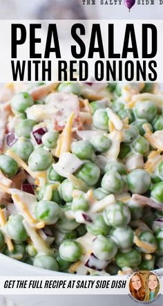 Pea Salad with red onions and cheese is a quintessential recipe for holidays with its creamy texture and taste. And talk about an easy recipe! If you can mix, you can make, which means this pea salad… Pea Salad Recipes, Healthy Salad Recipes, Vegetable Recipes, Recipe For Salad, Pea Recipes, Easy Salads, Summer Salads, Easy Meals, Vegetable Side Dishes