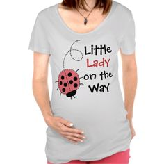 Cute little lady on the way ladybug maternity tee
