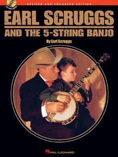 Earl Scruggs and the 5-String Banjo: Revised and Enhanced Edition - Book with CD:Amazon:Books