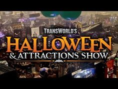 TransWorld's Halloween & Attractions Show, featuring the Haunt Show, Holiday & Special Occasion Merchandise