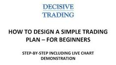 How to Design a Simple Trading Plan   For Beginners [Tags: FOREX BEGINNER Beginners Design plan Simple Trading]