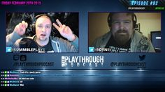 The PlayThrough Podcast #92 The Order 1886 Flops and Heads getting stuck!