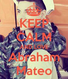 Keep calm: Abraham Mateo (02)