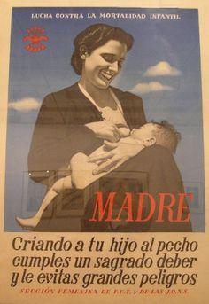 Spain, 1936-39. «Madre, tu SAGRADO DEBER...»