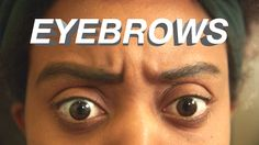 Me Vs. My Eyebrows