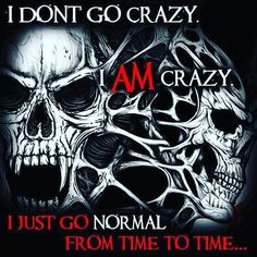 Are you a SKULL lover? Come shop our huge selection of skull products now. We strive to offer the best skull gear at the lowest prices! True Quotes, Great Quotes, Funny Quotes, Inspirational Quotes, Qoutes, Motivational, Reaper Quotes, Linking Park, Biker Quotes