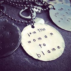 hand stamped I'm the woman to blame with by SoBeautifullyBroken