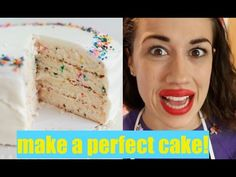 HOW TO MAKE A PERFECT CAKE - YouTube