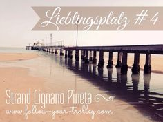 favorite places >>> #Lignano #Beach #Italy  www.follow-your-trolley.com