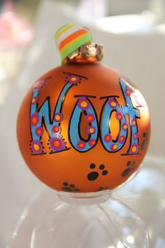 Woof.... Whimsical Hand Painted Ornament