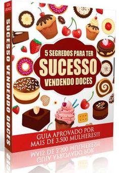 Já Imaginou ter o seu próprio negócio trabalhando em casa? esse manual eu explico de forma prática os 5 segredos para que você consiga ter o seu negócio de lucrativo de doces em casa.