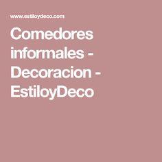 Comedores informales - Decoracion - EstiloyDeco