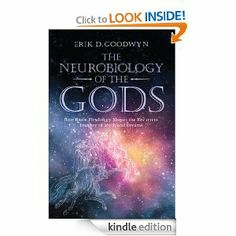 The Neurobiology of the Gods: How Brain Physiology Shapes the Recurrent Imagery of Myth and Dreams by Erik D. Goodwyn. $8.52. 272 pages. Author: Erik D. Goodwyn. Publisher: Routledge (March 15, 2012)