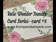 Klompen Stampers (Stampin' Up! Demonstrator Jackie Bolhuis): Rose Wonder Card Series--#8